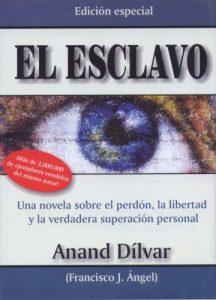 """""""El esclavo"""" de Anand Dílvar"""