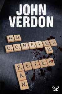 Libro: No confíes en Peter Pan de John Verdon